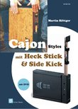 Cajon Styles für Heck Stick & Side Kick